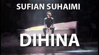 Derita SUFiAN SUHAIMi berakhir... Dimatamu (Persembahan Terbaik 2019)