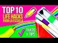 📚 TOP 10 Life Hacks para la ESCUELA 📒* Los 10 mejores TRUCOS que deberías saber 📌