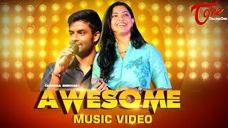 AWESOME | Telugu Music Video | Hema Chandra, Geetha Madhuri | Composed by Chandu Bablu | #MusicVideo