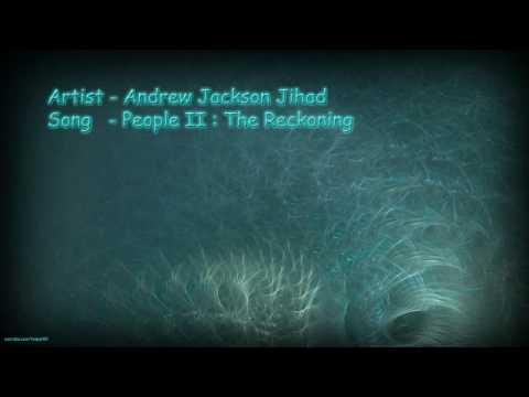 Andrew Jackson Jihad - People Ii : The Reckoning (with Lyrics) video