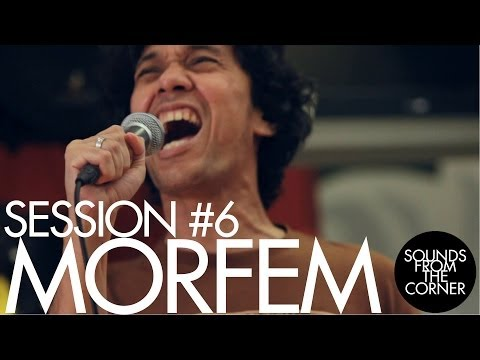 Sounds From The Corner : Session #6 MORFEM