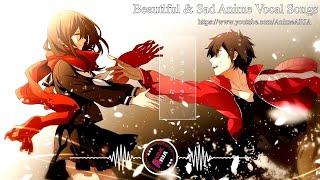 ?1 Hour?Beautiful & Sad Anime Vocal Songs?Sad Anime OST Vol 1?