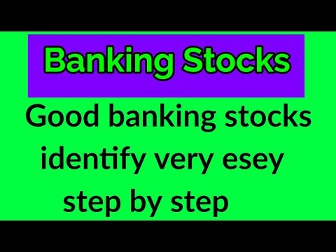 Good banking stocks identify very esey step by step. High Quality Banking sector Stocks.