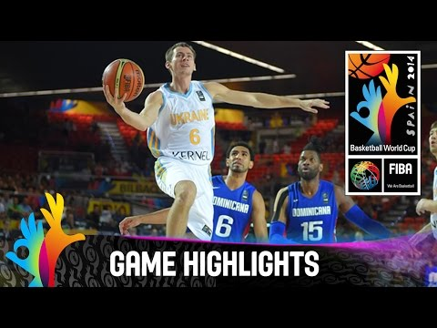 Ukraine V Dominican Republic - Game Highlights - Group C - 2014 Fiba Basketball World Cup video