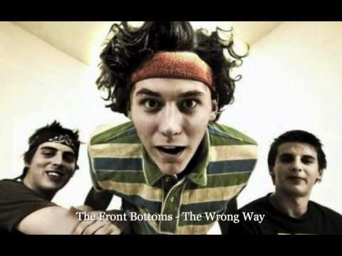 The Front Bottoms - The Wrong Way