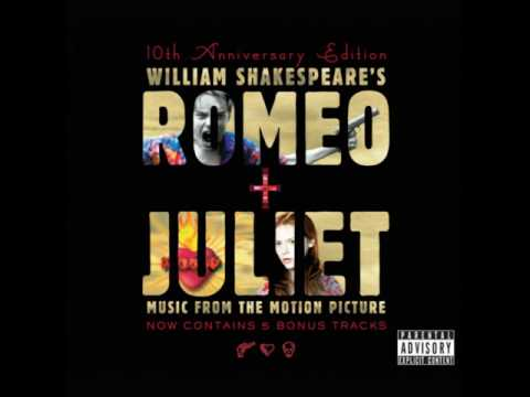 Romeo & Juliet (1996) – Soundtrack Wannadies – You and Me Song