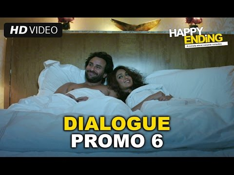 Happy Ending | Dialogue Promo 6 | Saif Ali Khan & Ileana D'cruz