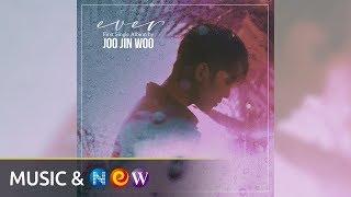 [Official Audio] EVER - JOO JIN-WOO (주진우)