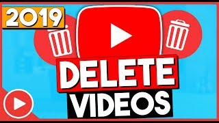 How To Delete YouTube Videos 2019 (EASY)
