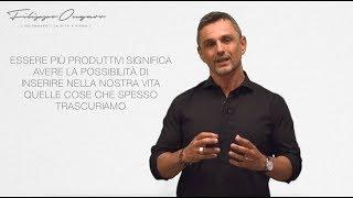 3 azioni per aumentare la tua produttività - Dr. Filippo Ongaro
