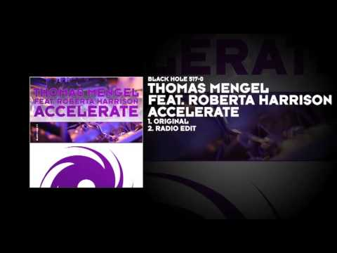 Thomas Mengel featuring Roberta Harrison - Accelerate