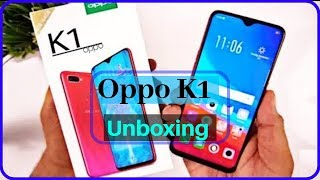 Oppo K1 Unboxing |Review |First Look |Hands on |Specifications |Features |Design |Price |Camera |Ram