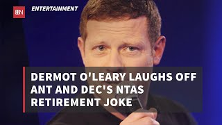 Dermot O'Leary Laughs Off The Teasing From Celeb Friends