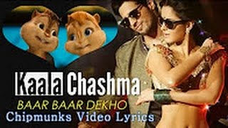 Kala Chashma Full Song Chipmunks Lyrics | Baar Baar Dekho 2016 | Sidharth Malhotra & Katrina Kaif |