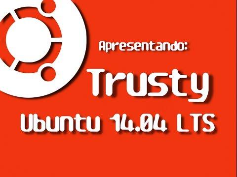 Apresentando o Ubuntu 14.04 LTS Trusty Tahr   Diolinux