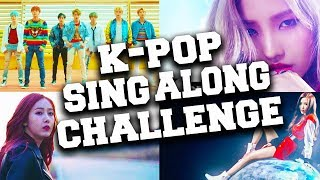 K-POP SING ALONG CHALLENGE! TRY TO NOT SING & DANCE!