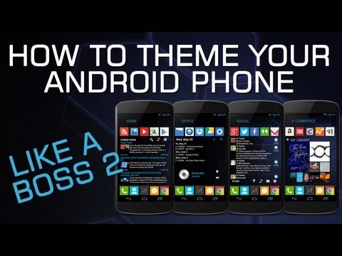 How To Theme Your Android Phone Like a Boss 2
