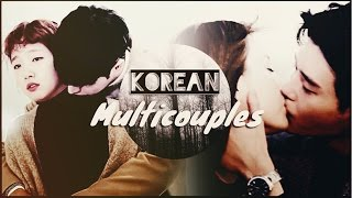 Multicouples collab | Korean Drama ( with reginaofreynards)