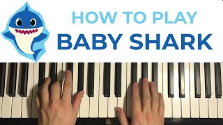 HOW TO PLAY - BABY SHARK - by Pinkfong (Piano Tutorial Lesson)