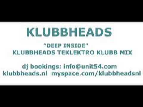 KLUBBHEADS DEEP INSIDE (KLUBBHEADS TEKLEKTRO KLUBB MIX)