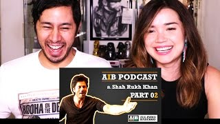 AIB PODCAST ft SHAH RUKH KHAN Part 2 |  Reaction & Discussion!
