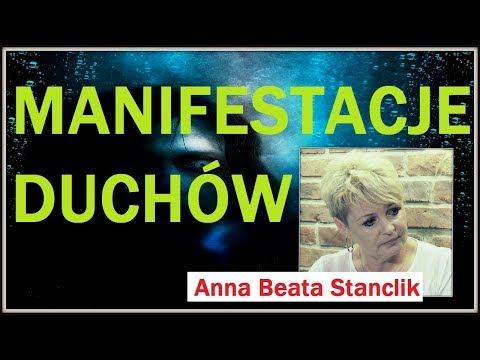 MANIFESTACJE DUCHÓW - Anna Beata Stanclik - 20.08.2017 R.