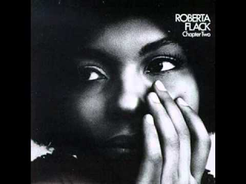 Roberta Flack - The First Time i Ever
