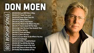 Worship Songs Of Don Moen Greatest Ever - Top 50 Don Moen Praise and Worship Songs Of All Time