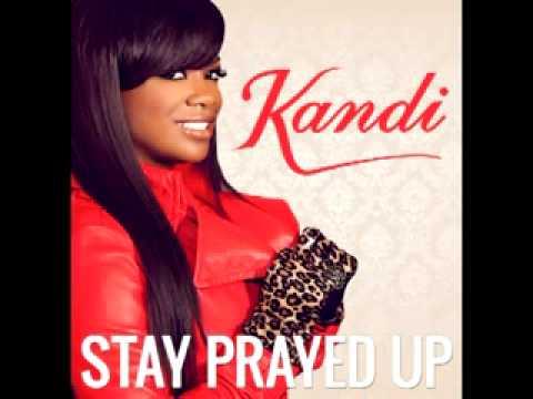 Kandi - Prayed Up