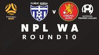 Football West NPL WA Round 10, Floreat Athena vs Stirling Lions #FootballWest #npl