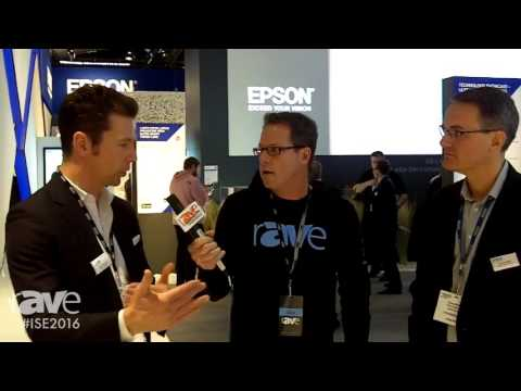 ISE 2016: Gary Kayye Interviews Richard Miller, Dir. Projectors for US, and Neil Colquhon of Epson