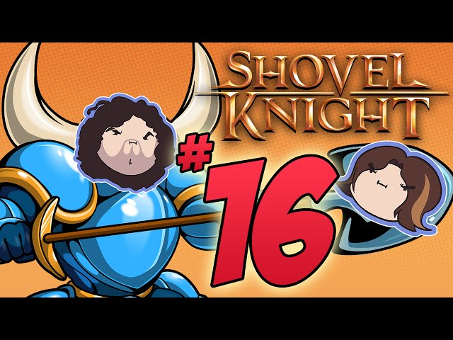 Shovel Knight: Jelly Birds - PART 16 - Game Grumps