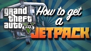 GTA V: HOW TO GET THE JETPACK: JETPACK FOUND IN GTA V JETPACK GUIDE MASSIVE EASTER EGG GTA V (GTA 5)