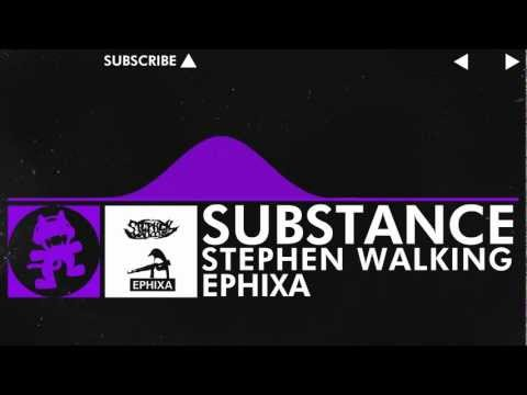 [Dubstep] - Stephen Walking & Ephixa - Substance [Monstercat Release]
