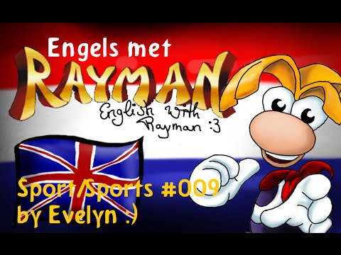 Engels met Rayman - Sport/Sports  #009 - commentary!