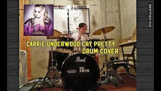 Download Lagu Carrie Underwood Cry Pretty (Drum cover) Gratis STAFABAND