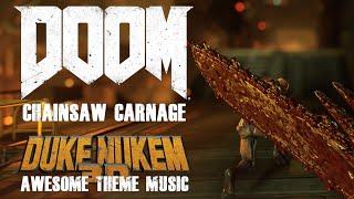 1 Chainsaw & Ultimate Alien Ass Kicker Theme Music