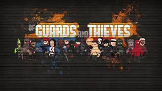 O.G.A.T (Of Guards And Thieves) Gameplay