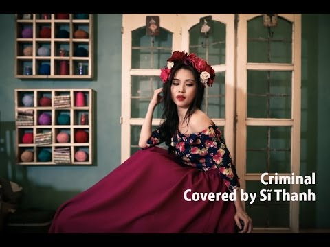 Sĩ Thanh Criminal Britney Spears (covered)