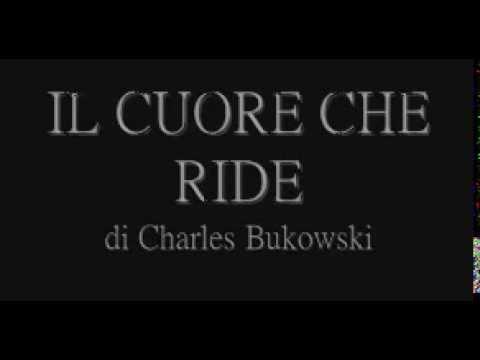 POESIA il cuore che ride-Charles Bukowski -