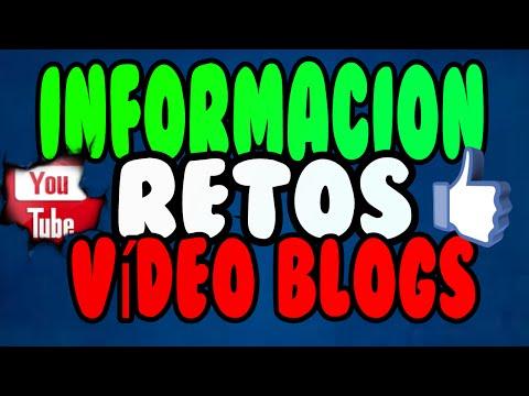 INFORMACION/Retos & Vídeo Blogs