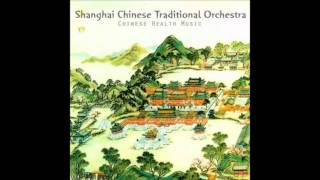 Shanghai Chinese Traditional Orchestra Chinese Feng Shui Music 05 Dragon Wood