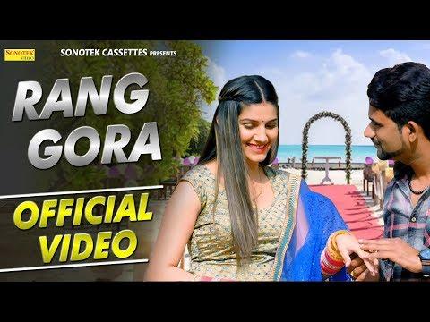 Rang Gora (Official)   Sapna Chaudhary   Meher Risky   New Haryanvi Song 2018   Sonotek thumbnail