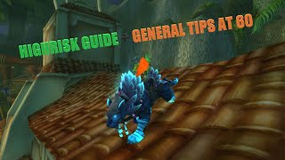 Highrisk level 60 guide and general tips! Project Ascension Wildcard