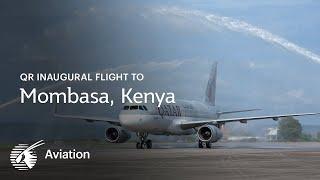 Qatar Airways Inaugural Flight to Mombasa, Kenya