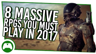 8 Massive New RPGs You Must Play In 2017