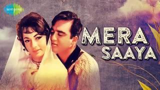 Tu Jahaan Jahaan Chalegaa Mera Saaya Saath Hoga - Lata Mangeshkar - Mera Saaya [1966]