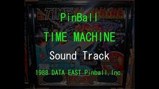 DATA EAST Pinball TIME MACHINE Sound Track