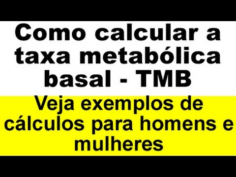 Como calcular a taxa metabólica basal - TMB, Como calcular o gasto energético basal - GEB