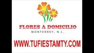 FLORERIAS EN MONTERREY, ARREGLOS FLORALES EN MONTERREY